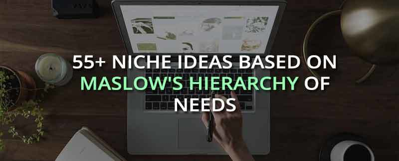 55 Profitable Niche Ideas For 2019 Based On Deep